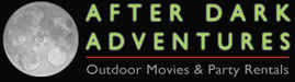 After Dark Adventures: Outdoor Theater Rentals