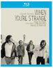 When You're Strange: A Film About The Doors Blu-ray