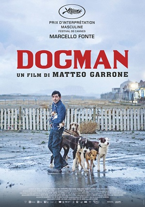 Film Review - Dogman (2018) [Watch] | MovieBabble